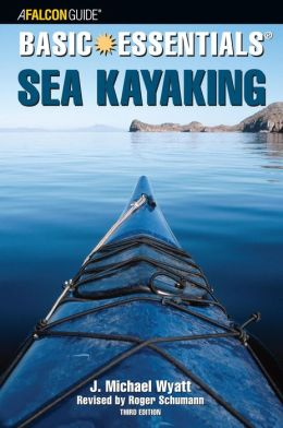 Basic Essentials: Sea Kayaking (Basic Essentials Series)