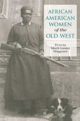 African American Women of the Old West