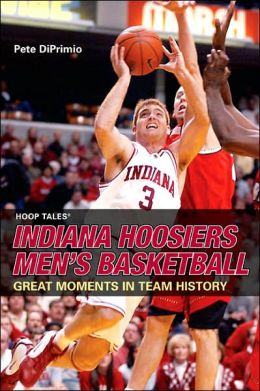 Hoop Tales: Indiana Hoosiers Men's Basketball