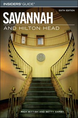 Insiders' Guide to Savannah and Hilton Head
