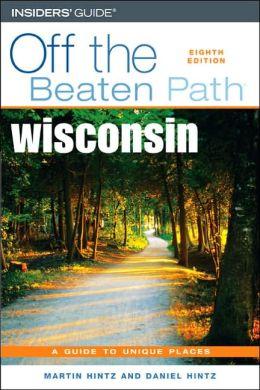 Wisconsin Off the Beaten Path