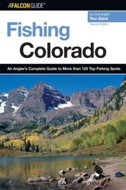 Fishing colorado an angler 39 s complete guide to more than for Best fishing spots in colorado