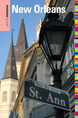 Insiders' Guide to New Orleans, 4th