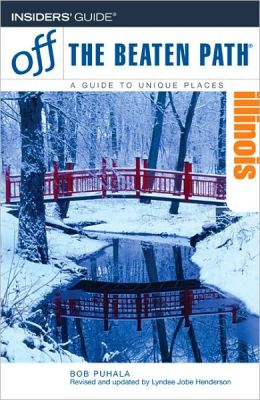 Illinois Off the Beaten Path (9th Edition)