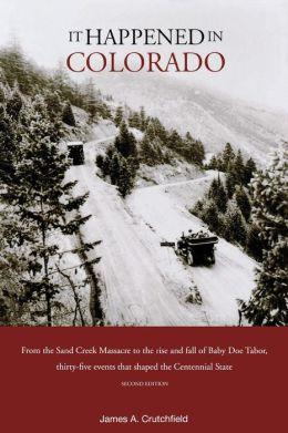 It Happened in Colorado (Second Edition)