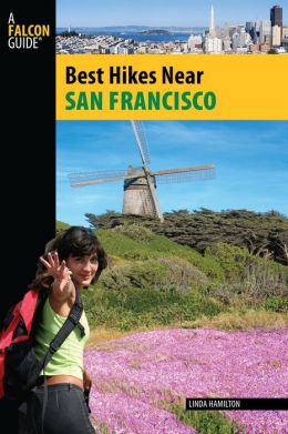 Best Hikes Near San Francisco (Hiking Guide Series)