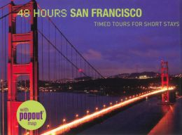 48 Hours San Francisco
