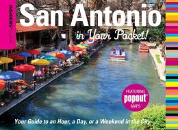 Insider's Guide to San Antonio in Your Pocket (Insiders' Guide Series)