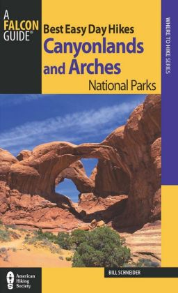 Best Easy Day Hikes Canyonlands and Arches