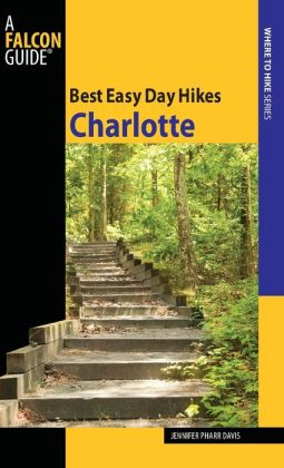 Best Easy Day Hikes: Charlotte