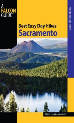 Best Easy Day Hikes Sacramento (Best Easy Day Hikes Series)