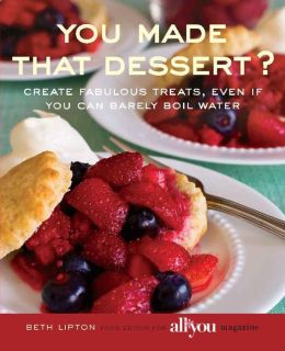 You Made That Dessert?