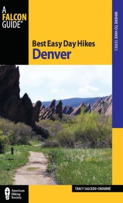 Best Easy Day Hikes Denver, 2nd Edition