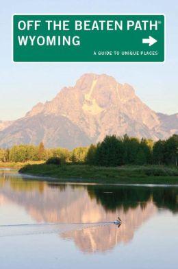 Wyoming Off the Beaten Path