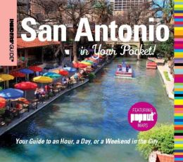 San Antonio in Your Pocket Insiders' Guide