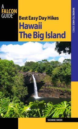 Best Easy Day Hikes Hawaii: The Big Island