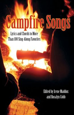 Campfire Songs, 4th: Lyrics and Chords to More Than 100 Sing-Along Favorites