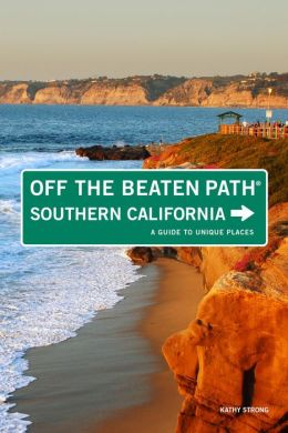 Southern California off the Beaten Path: A Guide to Unique Places