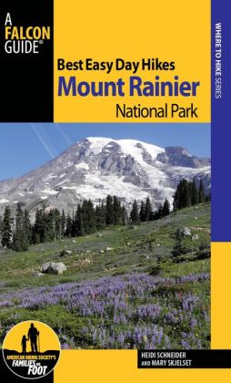 Best Easy Day Hikes Mount Rainier National Park, 3rd