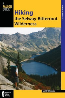 Hiking the Selway-Bitterroot Wilderness, 2nd