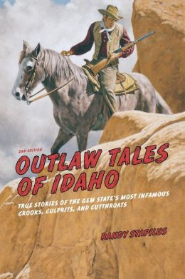 Outlaw Tales of Idaho, 2nd