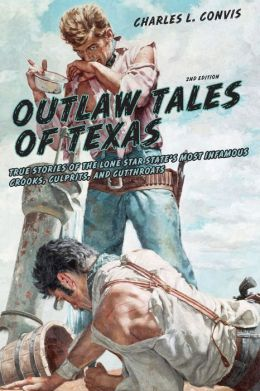 Outlaw Tales of Texas, 2nd