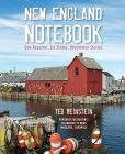 Book Cover Image. Title: New England Notebook:  One Reporter, Six States, Uncommon Stories, Author: Ted Reinstein