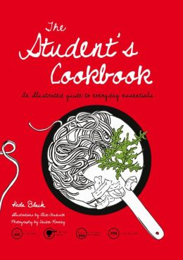 The Student's Cookbook: An Illustrated Guide to the Essentials