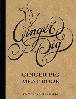 Ginger Pig: Ginger Pig Meat Book