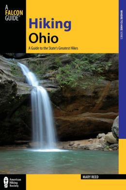 Hiking Ohio, 2nd: A Guide to the State's Greatest Hikes