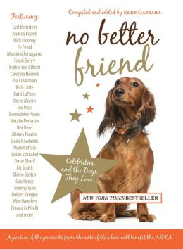 No Better Friend: Celebrities and the Dogs They Love