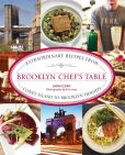 Book Cover Image. Title: Brooklyn Chef's Table:  Extraordinary Recipes from Coney Island to Brooklyn Heights, Author: Sarah Zorn