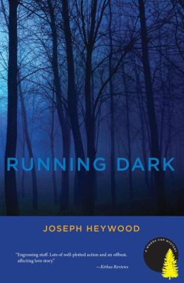 Running Dark: A Woods Cop Mystery