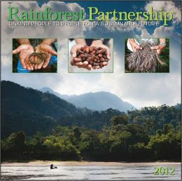 2012 Rainforest Partnership Wall Calendar