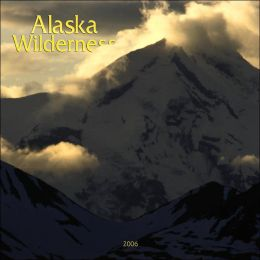 2006 Alaska Wilderness Wall Calendar
