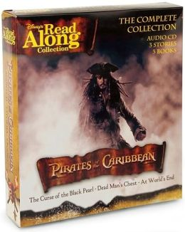 The Pirates of the Caribbean: The Complete Collection - The Curse of the Black Pearl/Dead Man's Chest/At World's End (Disney's Read Along Collection)