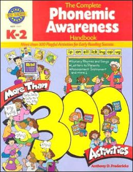 Complete Phonemic Awareness Handbook