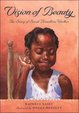 Vision of Beauty: The Story of Sarah Breedlove Walker