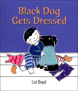 Black Dog Gets Dressed