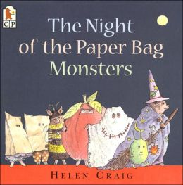 The Night of The Paper Bag Monsters