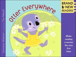 Otter Everywhere: (Brand New Readers Series)