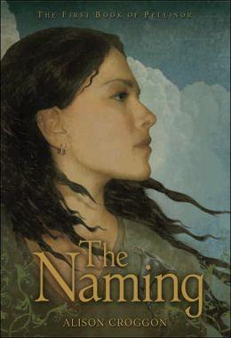 The Naming (Pellinor Series #1)