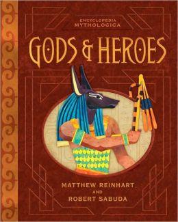 Gods and Heroes Pop-Up (Encyclopedia Mythologica Series)