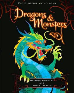 Dragons and Monsters Pop-Up (Encyclopedia Mythologica Series)