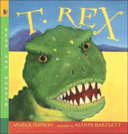 T. Rex (Read and Wonder Series)