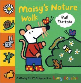 Maisy's Nature Walk: A Maisy First Science Book