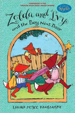 Zelda and Ivy and the Boy Next Door: Candlewick Sparks