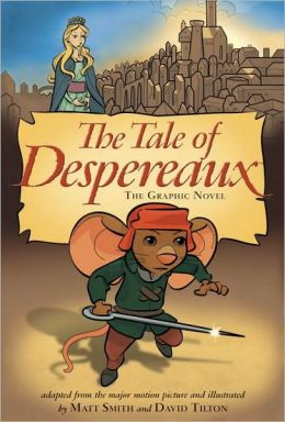 The Tale of Despereaux: The Movie Tie-In Graphic Novel