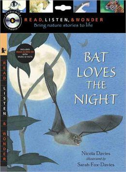 Bat Loves the Night (Read, Listen, and Wonder Series)