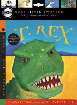 T. Rex (Read, Listen, and Wonder Series)